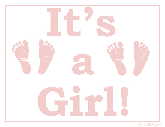 Printable It S A Girl Sign